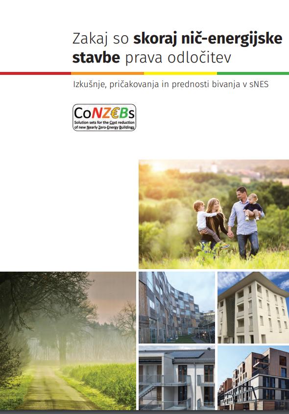Izkušnje, pričakovanja in prednosti bivanja v sNES (projekt CoNZEBs, Obzorje 2020)